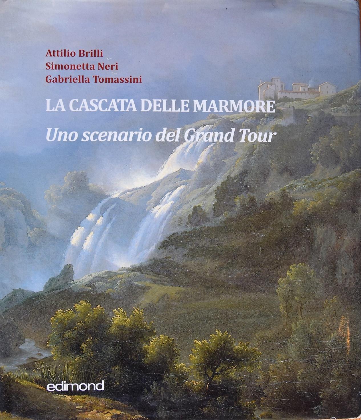Attilio Brilli, Simonetta Neri, Gabriella Tomassini